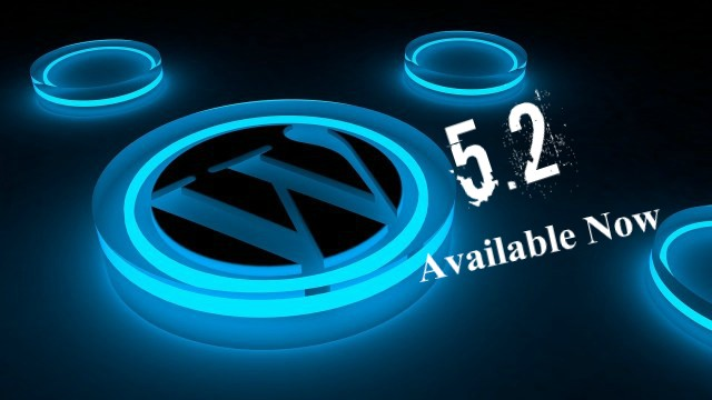 WordPress 5.2-Released now with Stunning Features.