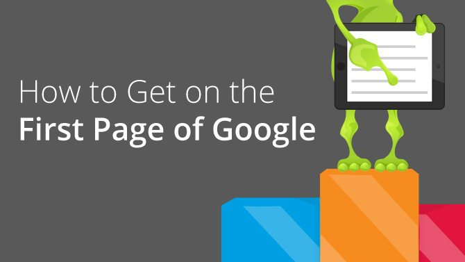 How to Rank on the First Page of Google in 2018