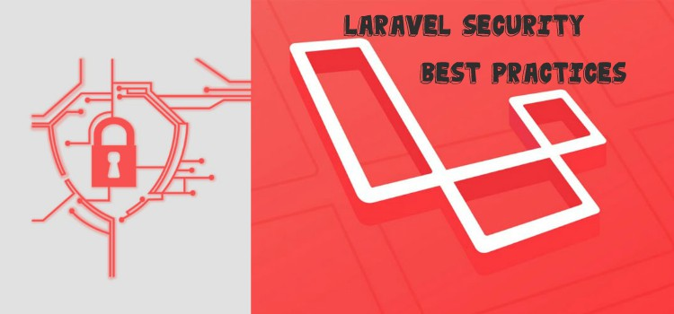 Laravel Security Best Practices for Your Website