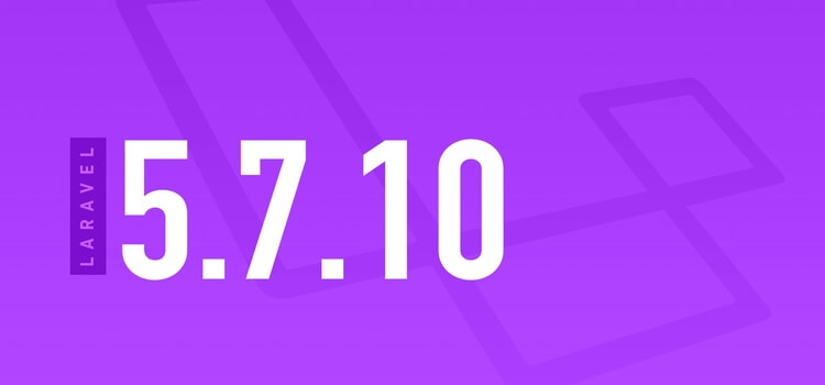 Laravel 5.7.10 Released now - Check new laravel 5.7 Features