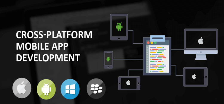 Top Advantages of Cross Platform Mobile App Development