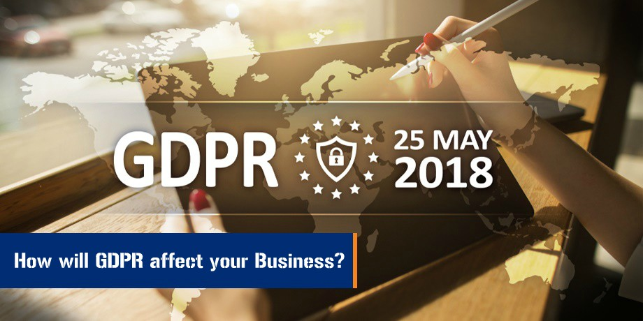 GDPR: What is GDPR? How will GDPR Really affect your Business?