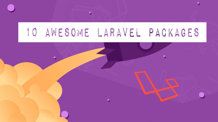 10 Awesome Laravel Packages for your PHP Web Application