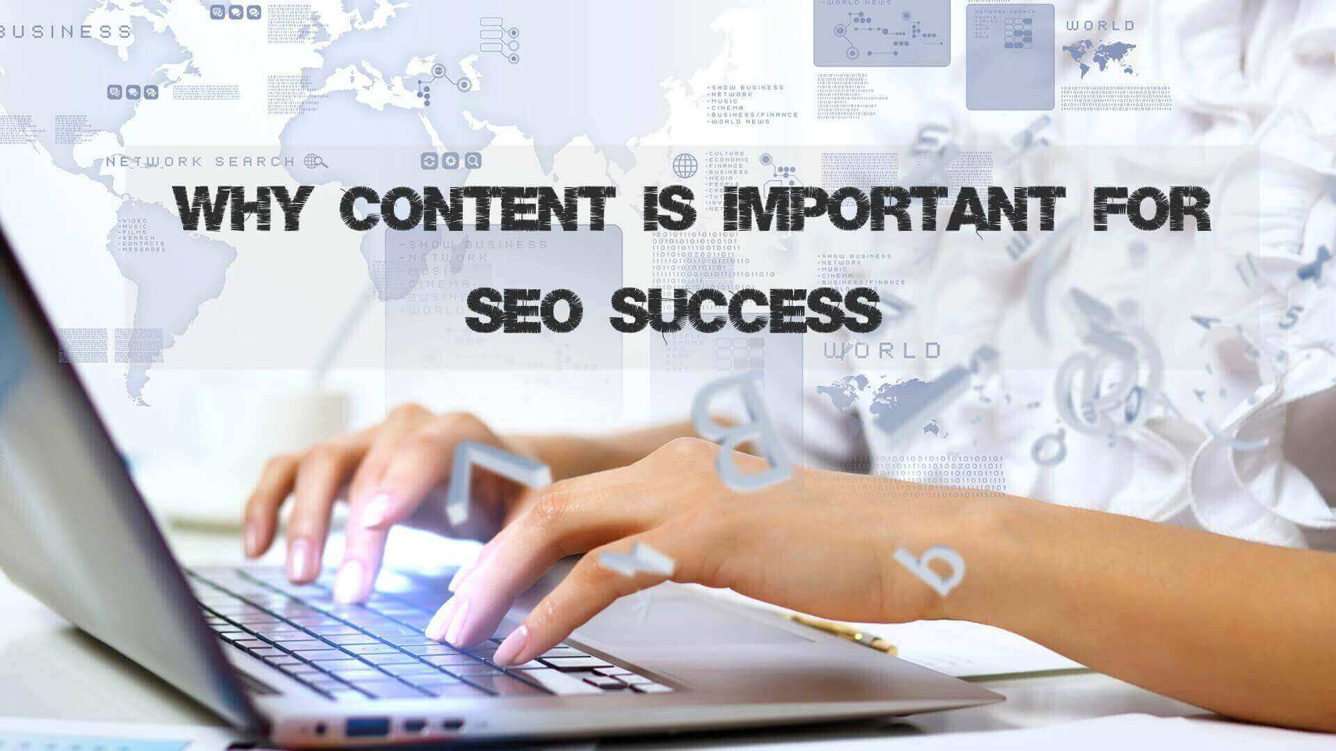 Why Content is Important for SEO Success-Advance Idea InfoTech