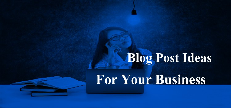 #31 Top Blog Post Ideas for Spread Your Business
